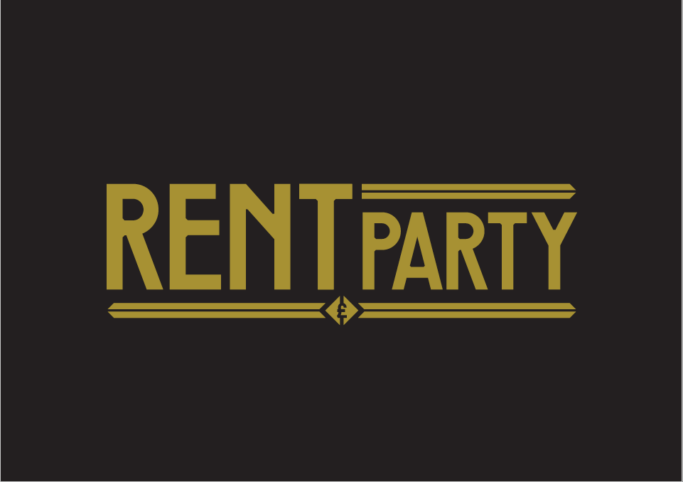 Rent Party text - gold writing on black